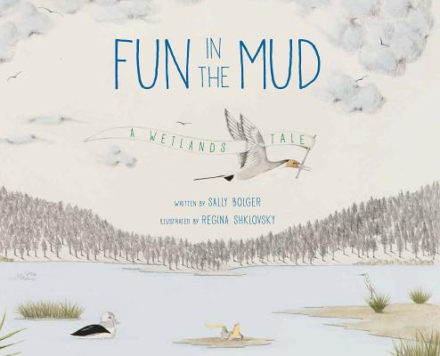 Cover for Fun in the Mud