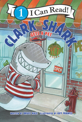 Clark the Shark Gets a Pet (I Can Read Level 1) Cover Image