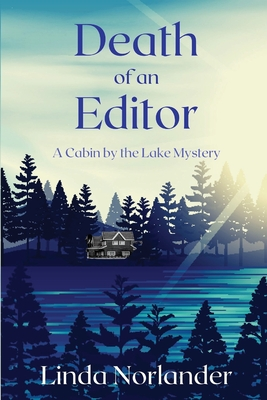 Death of an Editor: A Cabin by the Lake Mystery Cover Image