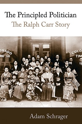 The Principled Politician: The Ralph Carr Story Cover Image