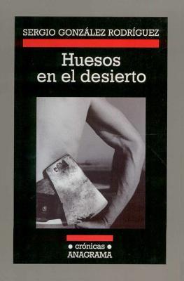 Huesos En El Desierto Cover Image