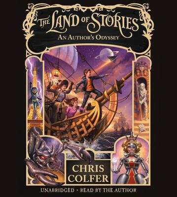 The Land of Stories: An Author's Odyssey Lib/E Cover Image
