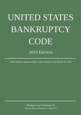 United States Bankruptcy Code; 2019 Edition Cover Image