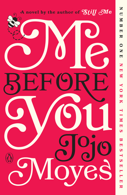 Me Before You: A Novel (Me Before You Trilogy #1) Cover Image