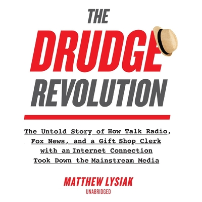 Cover for The Drudge Revolution