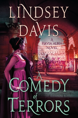 A Comedy of Terrors: A Flavia Albia Novel (Flavia Albia Series #9) Cover Image