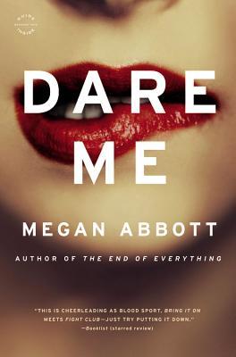 Dare Me: A Novel Cover Image