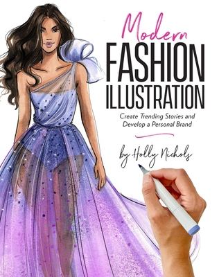 Modern Fashion Illustration: Create Trending Stories & Develop a Personal Brand Cover Image