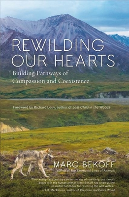 Rewilding Our Hearts: Building Pathways of Compassion and Coexistence Cover Image