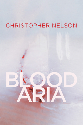 Cover for Blood Aria (Wisconsin Poetry Series #1)