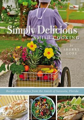 Simply Delicious Amish Cooking Cover