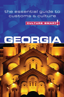 Culture Smart!: Georgia: The Essential Guide to Customs & Culture Cover Image