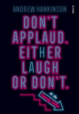 Don't Applaud. Either Laugh or Don't. (at the Comedy Cellar.) Cover Image