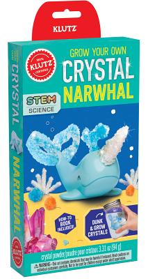 Grow Your Own Crystal Narwhal Cover Image