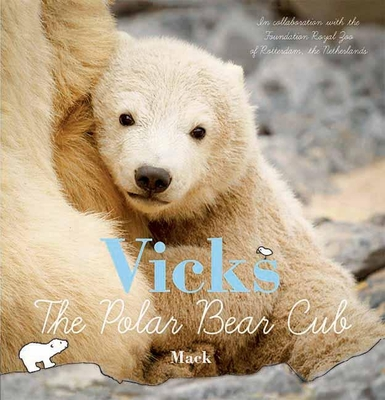 Vicks, the Polar Bear Cub Cover