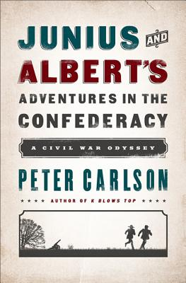 Junius and Albert's Adventures in the Confederacy Cover