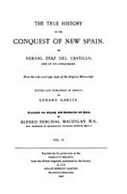 The True History of the Conquest of New Spain, Volume 2 cover