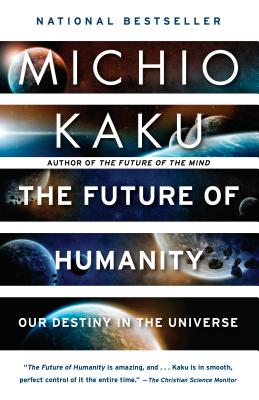 The Future of Humanity: Our Destiny in the Universe Cover Image