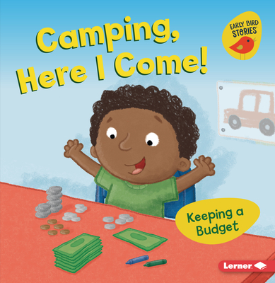 Camping, Here I Come!: Keeping a Budget Cover Image
