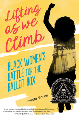 Lifting as We Climb: Black Women's Battle for the Ballot Box Cover Image