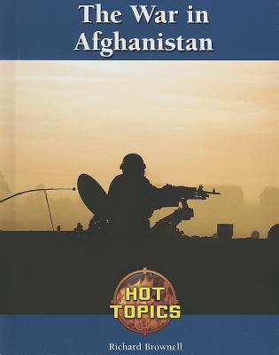 Cover for The War in Afghanistan (Hot Topics (Lucent))