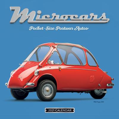 Microcars Wall Calendar 2021: Pocket-Size Postwar Autos Cover Image