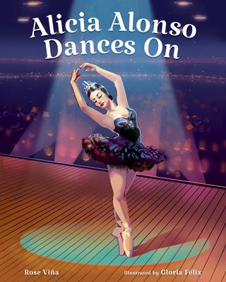 Alicia Alonso Dances on Cover Image