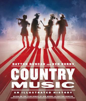 Country Music: An Illustrated History Cover Image