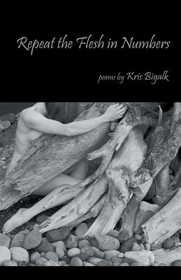 Repeat the Flesh in Numbers Cover Image
