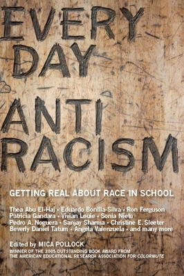 Everyday Antiracism: Getting Real about Race in School Cover Image