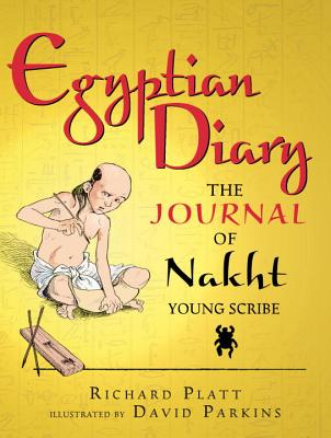 Egyptian Diary: The Journal of Nakht Cover Image