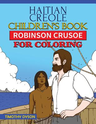 Haitian Creole Children's Book: Robinson Crusoe for Coloring Cover Image