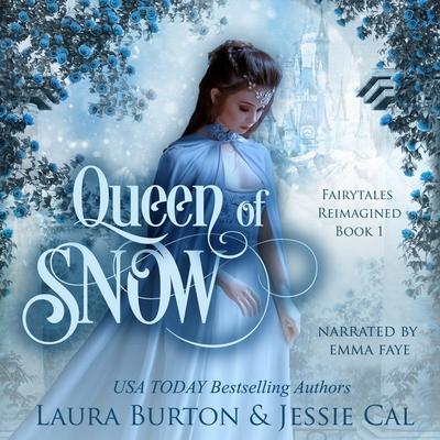 Queen of Snow Lib/E: A Snow Queen Retelling Cover Image