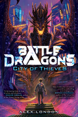 City of Thieves (Battle Dragons #1) Cover Image