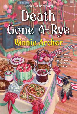 Death Gone A-Rye (A Bread Shop Mystery #6) Cover Image