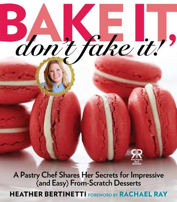 Bake It, Don't Fake It! Cover