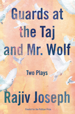 Guards at the Taj and Mr. Wolf Cover