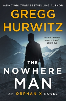 The Nowhere Man: An Orphan X Novel Cover Image