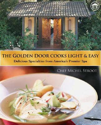 The Golden Door Cooks Light & Easy Cover