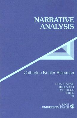 Narrative Analysis (Qualitative Research Methods #30) Cover Image