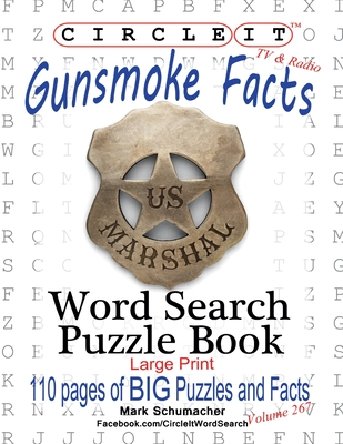 Circle It, Gunsmoke Facts, Word Search, Puzzle Book Cover Image