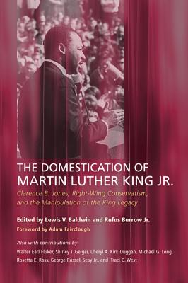 The Domestication of Martin Luther King Jr. Cover Image