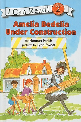 Amelia Bedelia Under Construction (I Can Read Books: Level 2) Cover Image