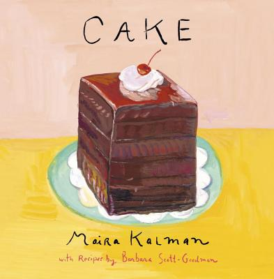 Cake: A Cookbook Cover Image