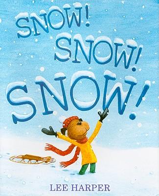 Snow! Snow! Snow! Cover