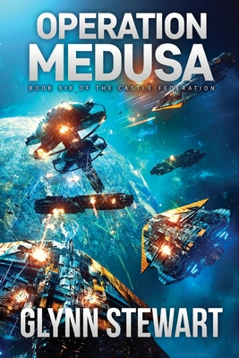Operation Medusa: Castle Federation Book 6 Cover Image
