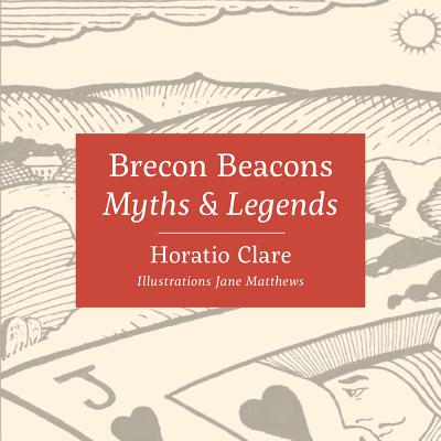 Myths & Legends of the Brecon Beacons Cover Image