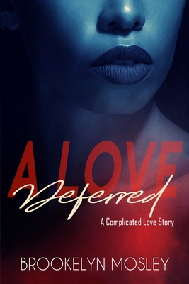 A Love Deferred: A Novella Cover Image