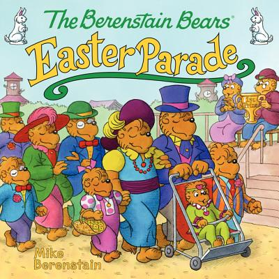 The Berenstain Bears' Easter Parade (Berenstain Bears (8x8)) Cover Image