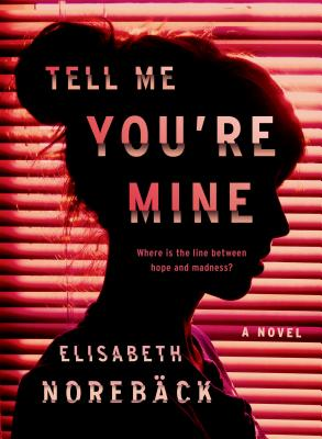 Tell Me You're Mine Cover Image